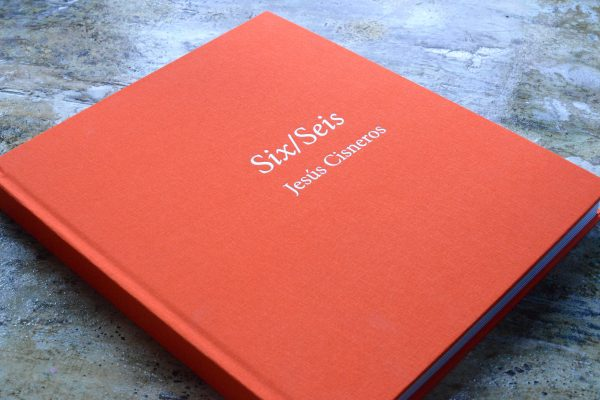 Unseen Sketchbooks: Six/Seis by Jesús Cisneros bookcover